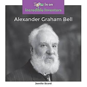Alexander Graham Bell by Jennifer Strand - 9781680792270 Book