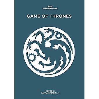 Fan Phenomena - Game of Thrones by Dr. Kavita Mudan Finn - 97817832078