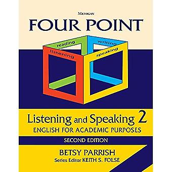 Fyra poäng lyssna och tala 2: engelska för akademiska ändamål