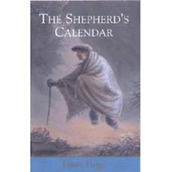 The Shepherd-apos;s Calendar (The Collected Works of James Hogg) (The Collected Works of James Hogg)