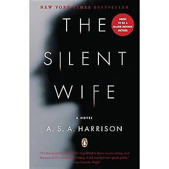 The Silent Wife by A S A Harrison - 9780143123231 Book
