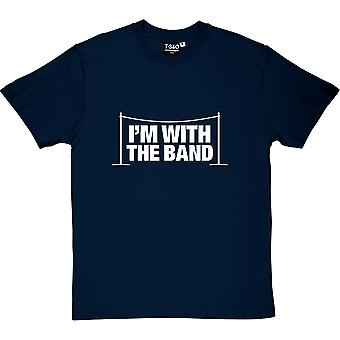 I'm With The Band Men's T-Shirt
