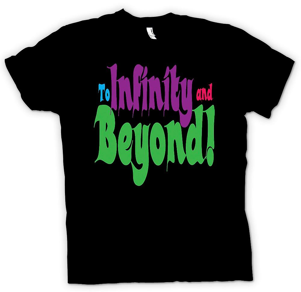 Mens T-shirt - To Infinity And Beyond! - Funny Quote