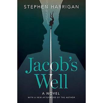 Puits de Jacob - un roman de Stephen Harrigan - livre 9780292758155