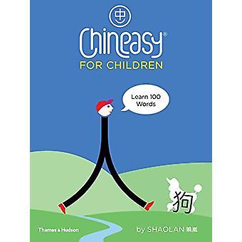 Chineasy (R) för barn av ShaoLan Hsueh - 9780500651216 bok