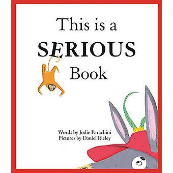 Este es un libro serio por Jodie Parachini - Daniel Rieley - 978057132