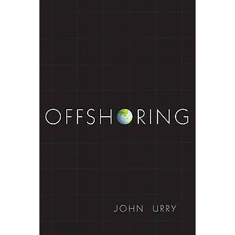 Offshoring by John Urry - 9780745664866 Book
