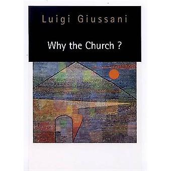 Por que a Igreja? por Luigi Giussani - livro 9780773517073