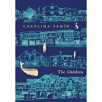 The Children by Caroline Sanin - Nick Caistor - 9780857055866 Book