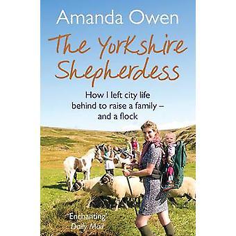 Yorkshire herdinna (huvudsaklig marknad Ed.) av Amanda Owen - 97814472