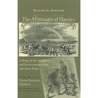 Efterdyningarna av slaveri - en studie av skick och miljö