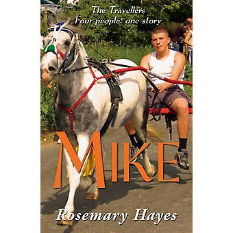 Mike por Rosemary Hayes - libro 9781781279687