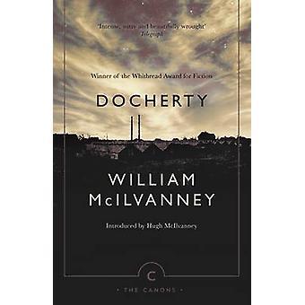 Docherty by William McIlvanney - Hugh McIlvanney - 9781782119616 Book