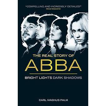 Abba - Bright Lights Dark Shadows (3rd edition) by Carl Magnus Palm -