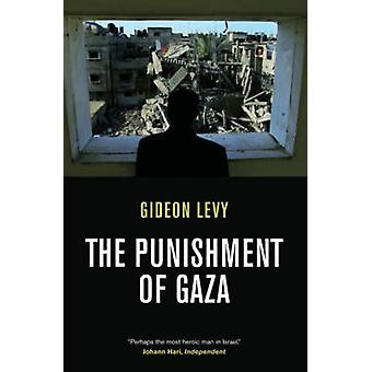The Punishment of Gaza by Gideon Levy - 9781844676019 Book