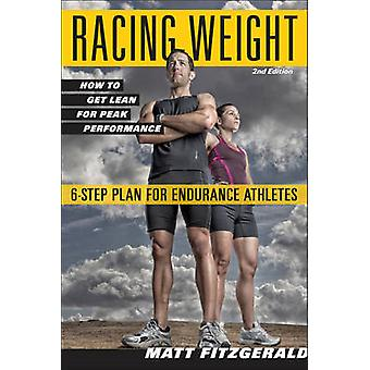 Racing Weight - How to Get Lean for Peak Performance (2nd Revised edit
