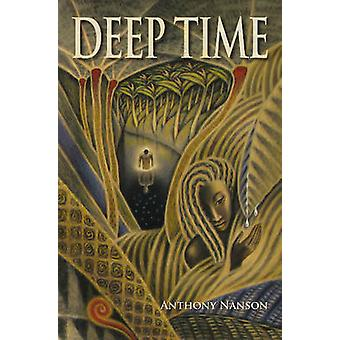 Deep Time (New edition) by Anthony Nanson - 9781907359590 Book