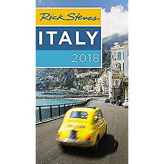 Rick Steves Italy 2018 by Rick Steves - 9781631216664 Book