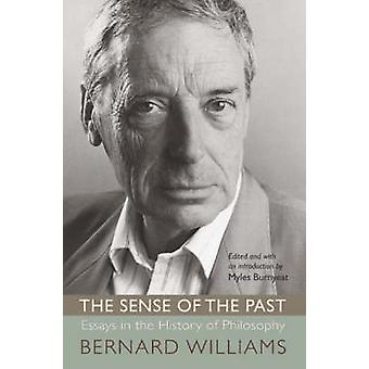 The Sense of the Past - Essays in the History of Philosophy by Bernard