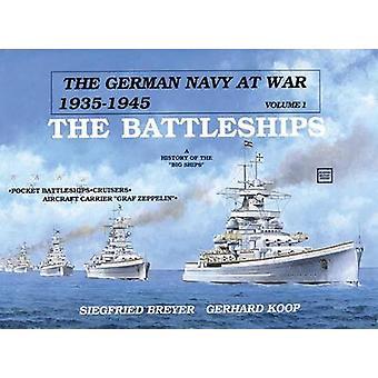Tyske marinen på krig - slagskip - volum 1 av Siegfried Breyer - G