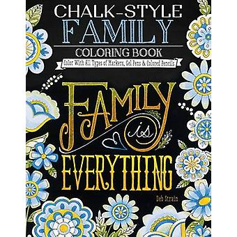 Chalk-Style Family Coloring Book - Color with All Types of Markers - G