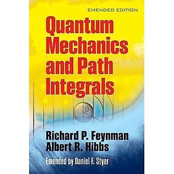 Kvantemekanikk og banen integraler: Emended Edition