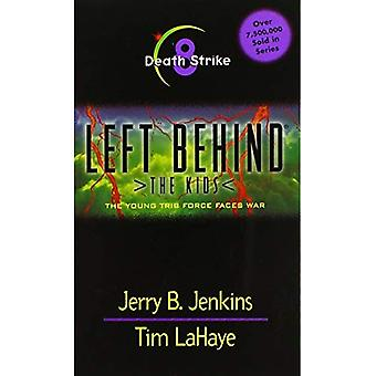 Death Strike: Left behind: the Kids Vol 8: The Young Tribe Force Faces War (Left behind the kids)