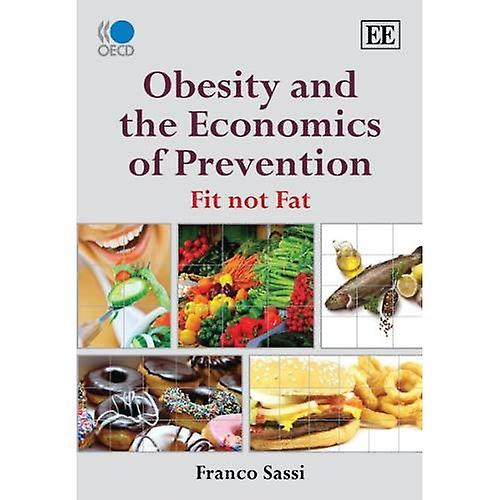 Obesity and the Economics of Prevention