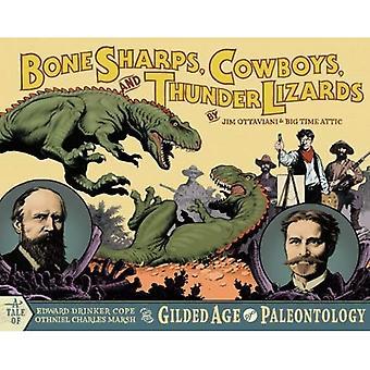 Sharps, Cowboys, bot en Thunder hagedissen: the Gilded Age of Paleontology, Edward Drinker Cope en Othniel Charles Marsh