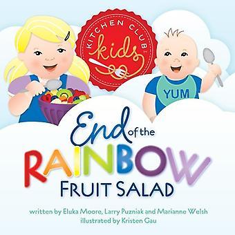 End of the Rainbow Fruit Salad (Kitchen Klub Kids)