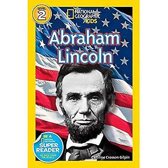 I lettori geografici nazionali: Abraham Lincoln (lettori geografici nazionali - livello 2)