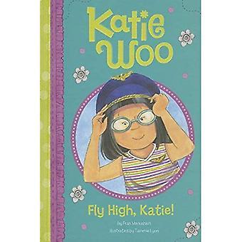 Voler haut, Katie! (Katie Woo)