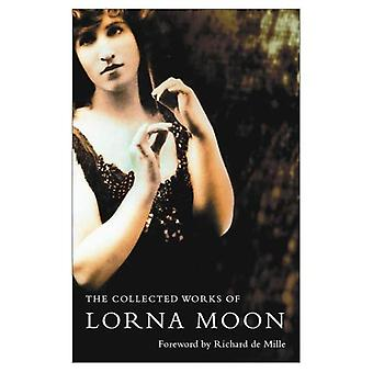The Collected Lorna Moon
