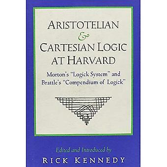 Aristotelian and Cartesian Logic at Harvard: Charles Morton's \