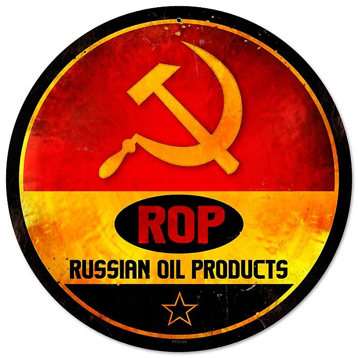 Russian Oil Products round metal sign  (pst 14rnd)