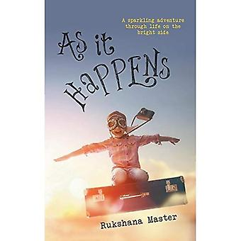 As It Happens: A sparkling adventure through life on the bright side
