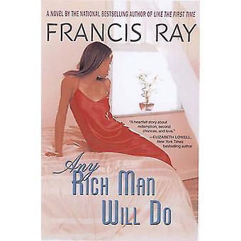 Jeder reiche Mann tut von Ray & Francis