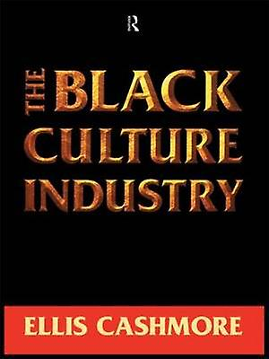 The noir Culture Industry by Cashmore & Ernest