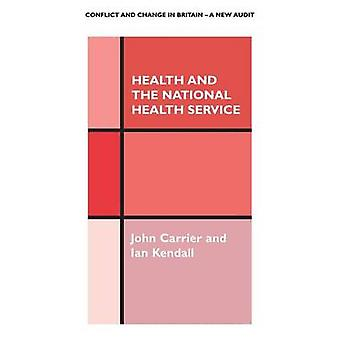 Health and the National Health Service by Carrier & John