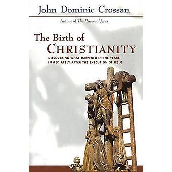Nascimento do Cristianismo por Crossan & John Dominic
