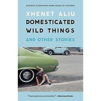 Coisas selvagens domesticadas e outras histórias por Andrezza & Xhenet