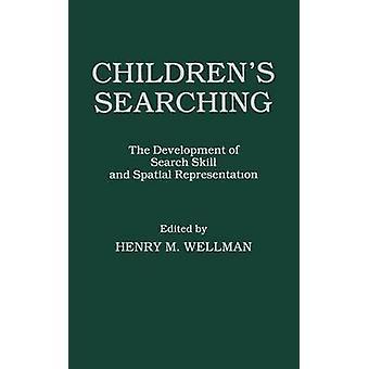 Childrens ricerca lo sviluppo di abilità di ricerca e di rappresentazione spaziale di Wellman & H. M.