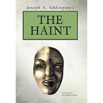 Joseph A. Eddingtons de HAINT door Eddington & Joseph A