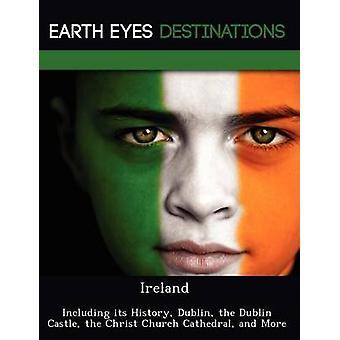 Irlanda, incluindo sua história de Dublin a Dublin Castle a Christ Church Cathedral e mais por Neron & Martin