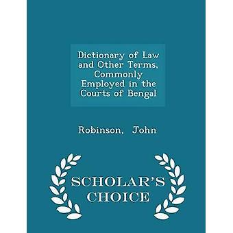 法律・ ジョン ・ ロビンソンによってベンガル学者チョイス版の裁判所で用いられて他の用語辞典