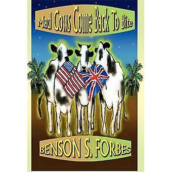 GALNA kor komma tillbaka till bita av Forbes & Benson S.