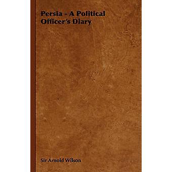 Persia un journal de spécialistes politiques par Wilson & Arnold