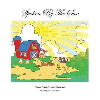 Spoken by the Sun by Rollins R. a. Maalikulmulk & Rowena