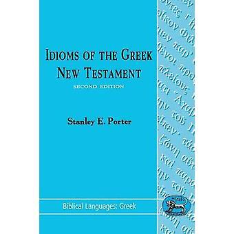 Idiomas del griego del nuevo testamento por Porter y E. Stanley
