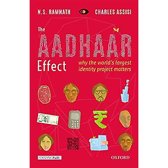 The Aadhaar Effect - Why the World's Largest Identity Project Matters